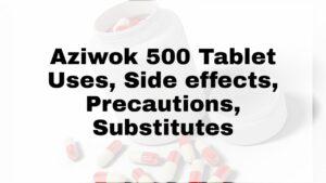 Aziwok 500 Tablet